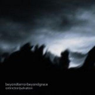 Beyond Terror Beyond Grace - Extinction   Salvation