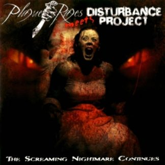 Plague Rages / Disturbance Project - The Screaming Nightmare Continues