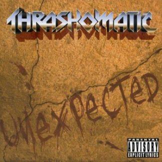 Thrashomatic - Unexpected