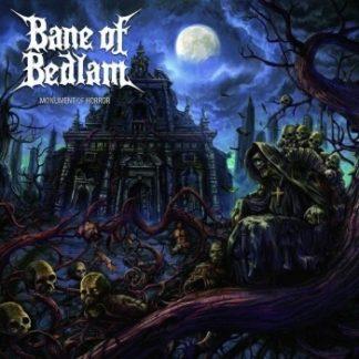 Bane Of Bedlam - Monument Of Horror