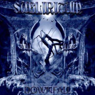 Subliritum - Downfall