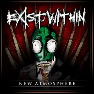 Exist Within - New Atmosphere