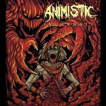 Animistic - Incarnate