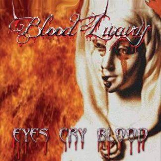 Blood Luxury - Eyes Cry Blood