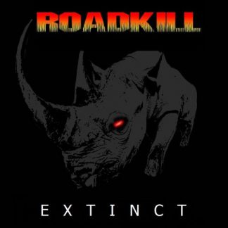 Roadkill - Extinct