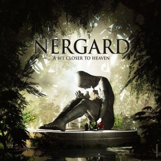 Nergard - A Bit Closer To Heaven