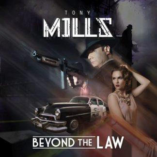 Tony Mills - Beyond The Law