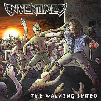 ENVENOMED - The Walking Shred